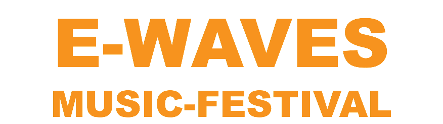 E-WAVES MUSIC-FESTIVAL